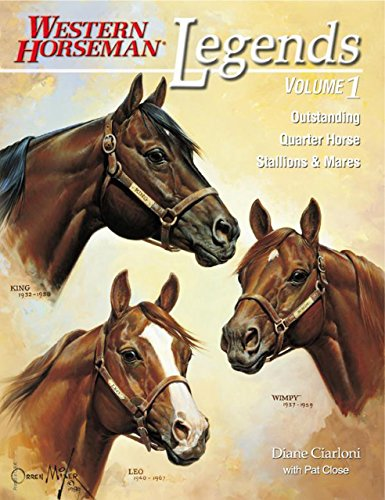 9780911647266: Legends: Outstanding Quarter Horse Stallions and Mares (Volume 1)
