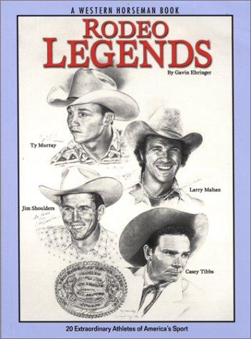 Rodeo Legends: Gavin Ehringer