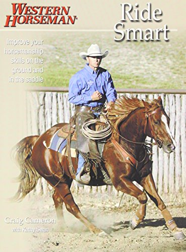 9780911647662: Ride Smart: Improve Your Horsemanship Skills on the Ground and in the Saddle