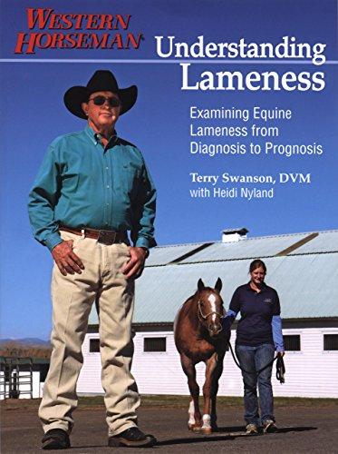 9780911647747: Understanding Lameness: Examining Equine Lameness From Diagnosis To Prognosis