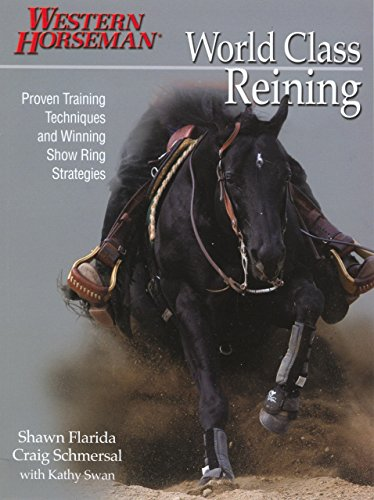 9780911647785: World Class Reining: Proven Techniques and Winning Show Ring Strategies