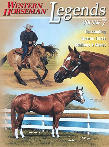 9780911647792: Legends: Outstanding Quarter Horse Stallions & Mares; Volume 7 (Legends (Anthony Horowitz))