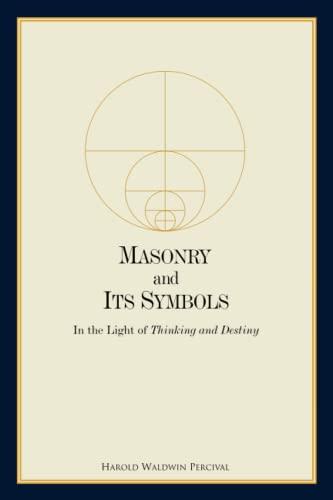 Masonry and Its Symbols: In the Light