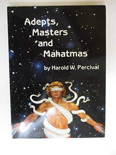 9780911650112: Adepts, Masters & Mahatmas