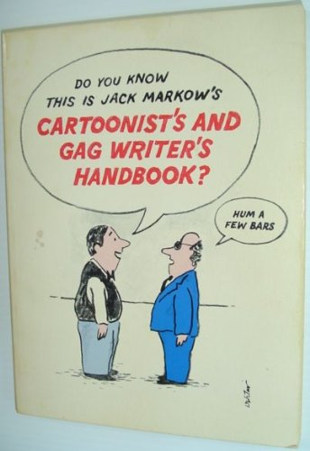 Cartoonists & Gag Writers Handbook: Jack Markow