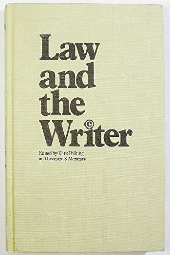 Law and the writer: Polking, Kirk, and