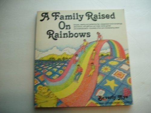 A family raised on rainbows: Nye, Beverly K