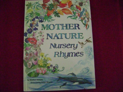 Mother Nature Nursery Rhymes (0911655018) by Sandy Stryker; Mindy Bingham