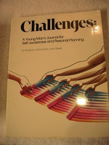 Challenges Young Man's Journal (9780911655247) by Bingham, Mindy; Edmondson, Judy; Stryker, Sandy
