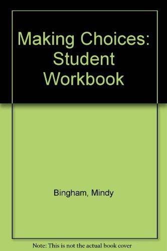 Making Choices: Student Workbook: Fierro Lang, Barbara,