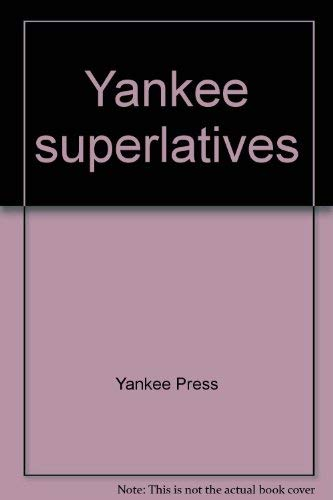 9780911658828: Yankee superlatives