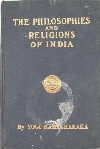 9780911662054: Philosophies and Religions of India