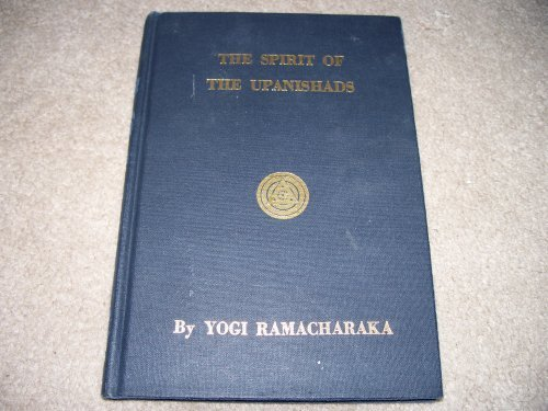 9780911662115: The Spirit of the Upanishads (or the Aphorisms of the Wise)