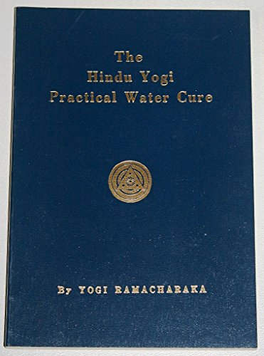 9780911662122: Hindu Yogi Practical Water Cure