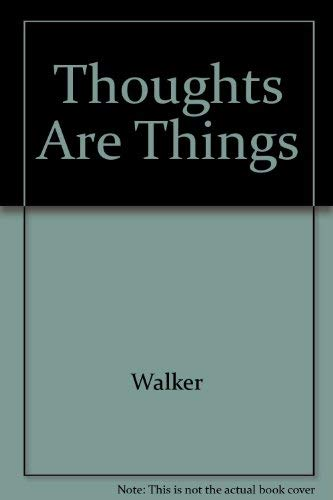9780911662184: Thoughts Are Things