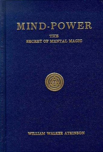 9780911662276: Mind-Power: the secret of mental magic