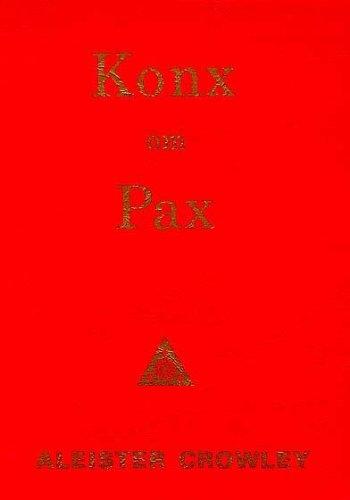 Konx om Pax: Crowley, Aleister