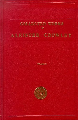 9780911662528: The Works of Aleister Crowley: With Portraits (Collected Works of Aleister Crowley) VOLUME 2