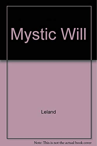 9780911662580: The Mystic Will