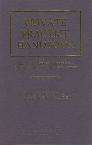 Private Practice Handbook: The Tools, Tactics and Techniques for Successful Practice Development: ...