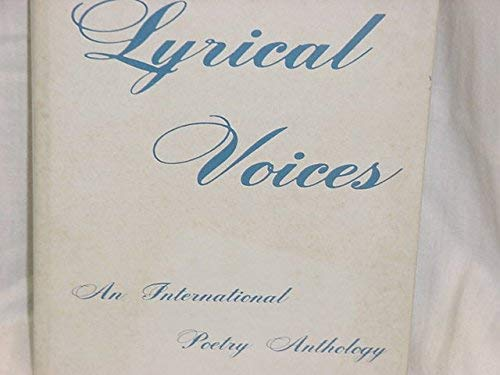 9780911666038: Lyrical voices: An international poetry anthology