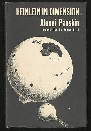 Heinlein in Dimension: A Critical Analysis (0911682015) by Panshin, Alexei
