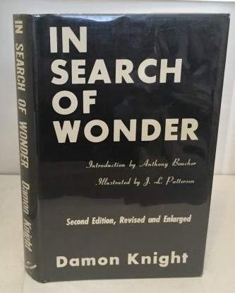 In Search of Wonder: Essays on Modern: Damon Knight