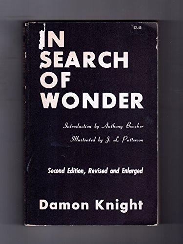 In Search of Wonder; Essays on Modern: Knight, Damon /