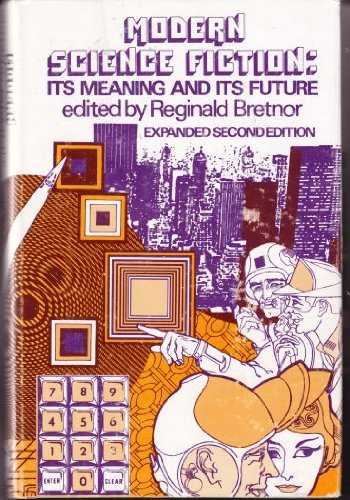 Modern Science Fiction: Its Meaning and Its