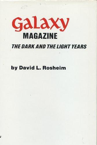 9780911682281: Galaxy Magazine: The Dark and the Light Years