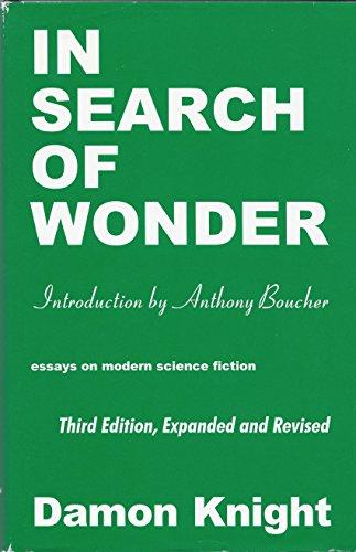 In Search of Wonder: Essays on Modern: Damon Francis Knight