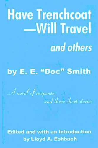 9780911682335: Have Trenchcoat - Will Travel and Others: A Novel of Suspense and Three Short Stories