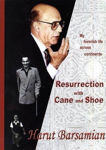 9780911707816: Resurrection with Cane and Shoe: My Feverish Life Across Continents