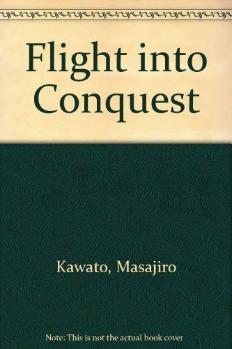 9780911721171: Flight into Conquest