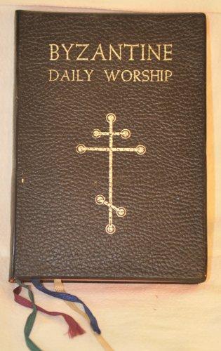 Byzantine Daily Worship: Raya, Joseph, De