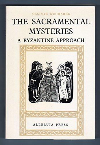 9780911726176: The Sacramental Mysteries: A Byzantine Approach