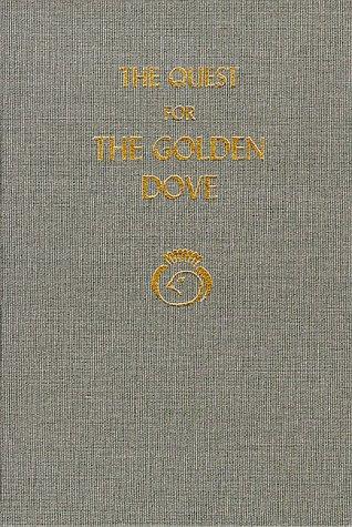 The Quest for the Golden Dove: Thoughts: De Vinck, Jose