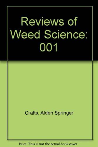 Reviews of Weed Science: Crafts, Alden Springer,