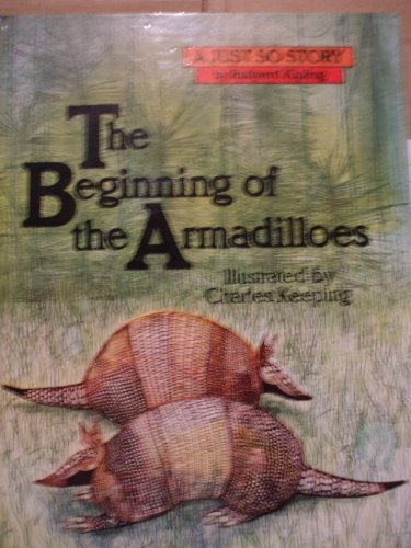 9780911745030: The beginning of the armadilloes (A Just so story / by Rudyard Kipling)