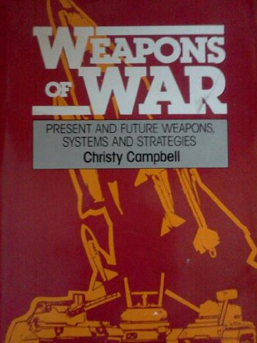 9780911745139: Weapons of War