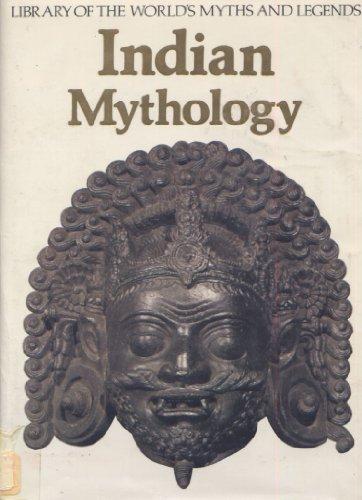 9780911745559: Indian Mythology (Library of the World's Myths & Legends)