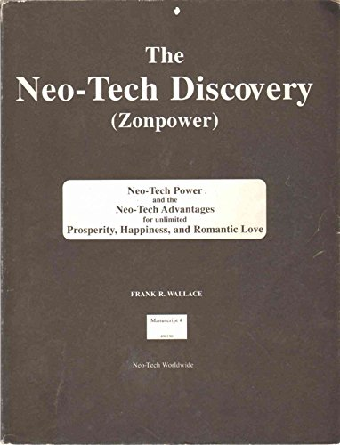9780911752700: Neo-Tech Manuscript for Zonpower: The Entelechy of Prosperity and Happiness