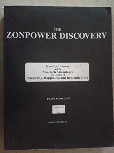 Neo-Tech Manuscript for Zonpower: The Entelechy of: Wallace, Frank R.