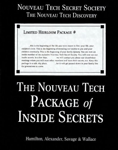 The Nouveau Tech Package of Inside Secrets: Hamilton, Mark; Alexander, Tracy; Savage, Eric; Wallace...