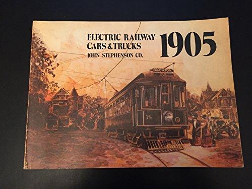 Electric Railway Cars & Trucks 1905: John Stephenson