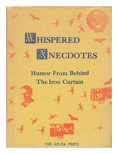 9780911762044: Whispered Anecdotes; Humor from Behind the Iron Curtain. Translated and Narrated by Petr Beckmann