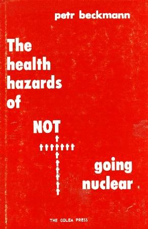 9780911762167: The health hazards of NOT going nuclear
