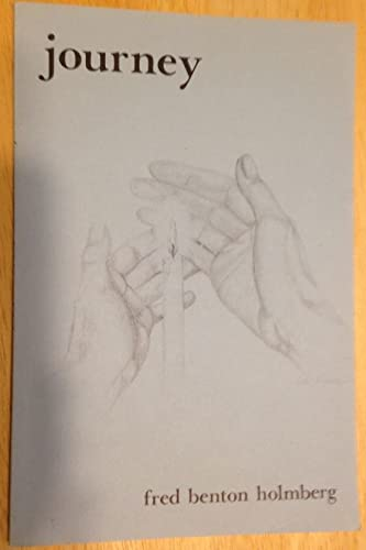 Journey (Signed By Author): Holmberg, Fred Benton