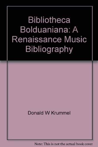 Bibliotheca Bolduaniana: A Renaissance music bibliography, (Detroit studies in music bibliography):...