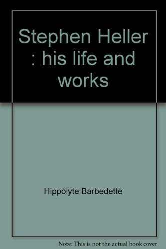 Stephen Heller: His life and works: Hippolyte Barbedette